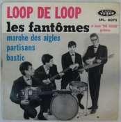 FANTÔMES - Loop de loop - 45T (EP 4 titres)